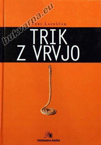Trik z vrvjo