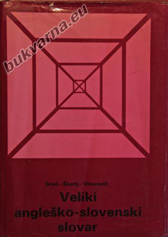 Veliki angleško - slovenski slovar