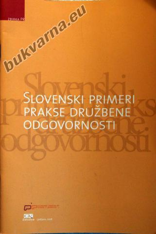 Slovenski primeri prakse družbene odgovornosti