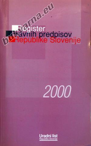 Register pravnih predpisov Republike Slovenije 2000