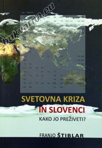 Svetovna kriza in Slovenci, Kako jo preživeti?