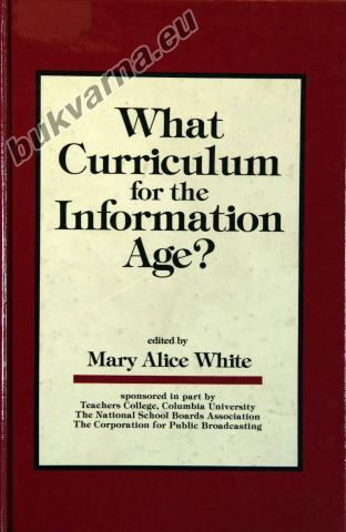 What Curriculum for the Information Age?