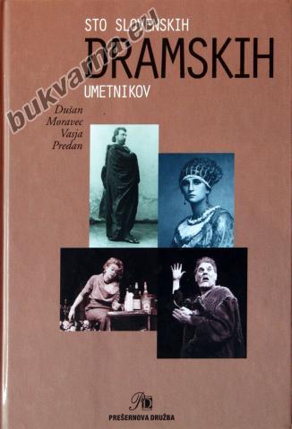 Sto slovenskih dramskih umetnikov