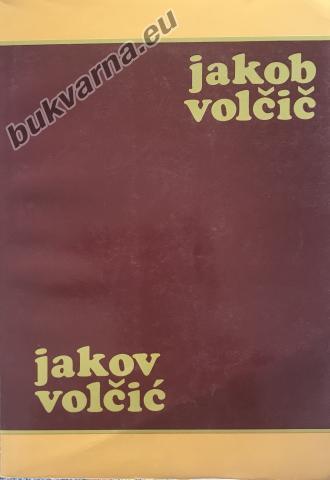 Jakob Volčič, Jakov Volčić
