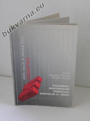 MATEMATIKA – Polinomi – racionalne funkcije – Krivulje II. reda