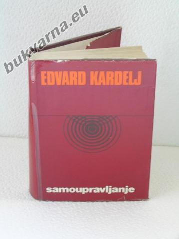 Edvard Kardelj - Samoupravljanje
