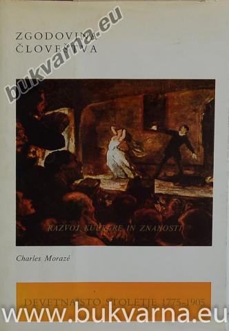 Zgodovina človeštva razvoj kulture in znanosti 1778-1905 5.knjiga 2.zvezek