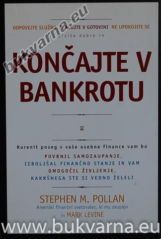 Končajte v bankrotu