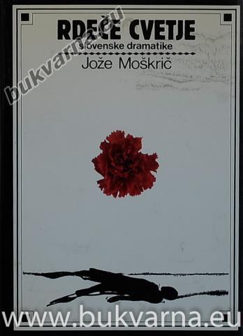 Rdeče cvetje slovenske dramatike