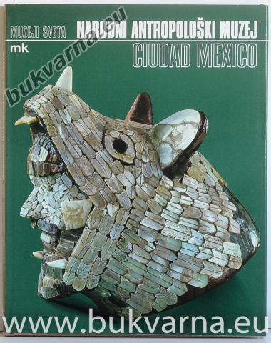Muzeji sveta Narodni antropološki muzej Ciudad Mexico