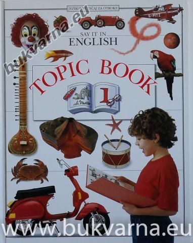 Say it in English Topic Book 1