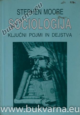 Sociologija ključni pojmi in dejstva