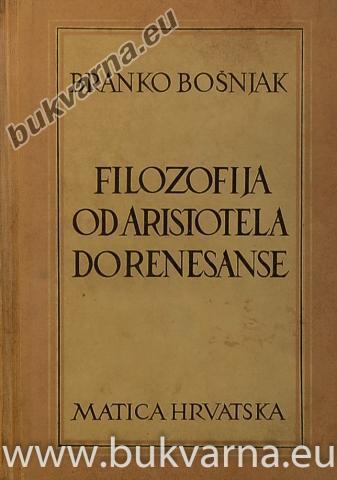Filozofija od Aristotela do renesanse