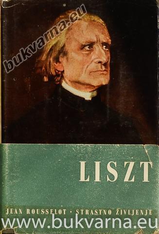 Liszt strastno življenje