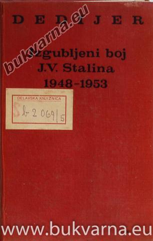 Izgubljeni boj J.V.Stalina 1948-1953