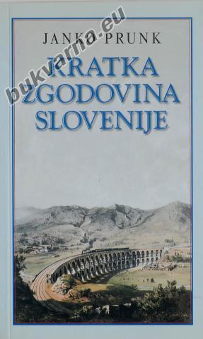 Kratka zgodovina Slovenije