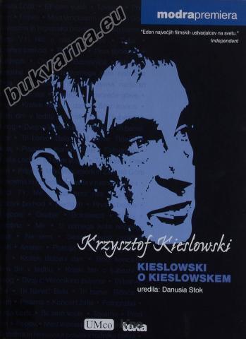 Kieslowski o Kieslowskem