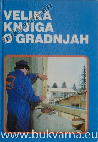 Velika knjiga o gradnjah