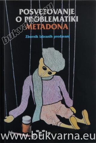 Posvetovanje o problematiki metadona