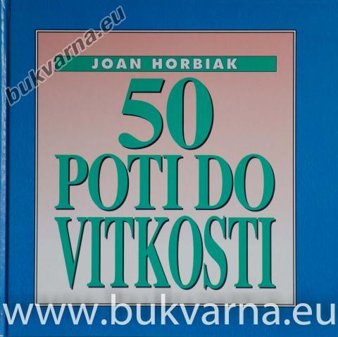 50 poti do vitkosti
