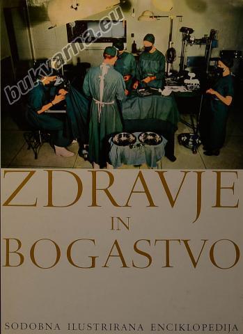Sodobna ilustrirana enciklopedija Zdravje in bogastvo