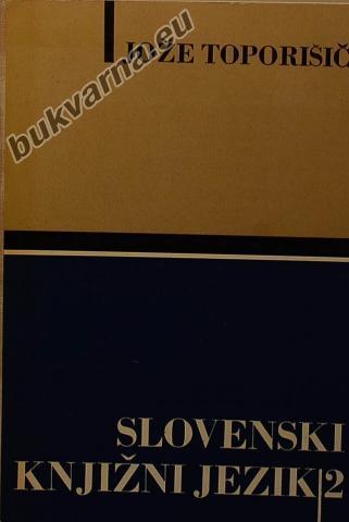 Slovenski knjižni jezik 2