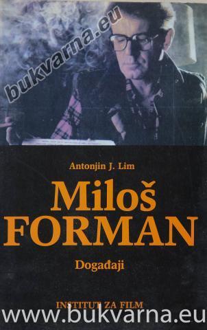 Miloš Forman Događaji