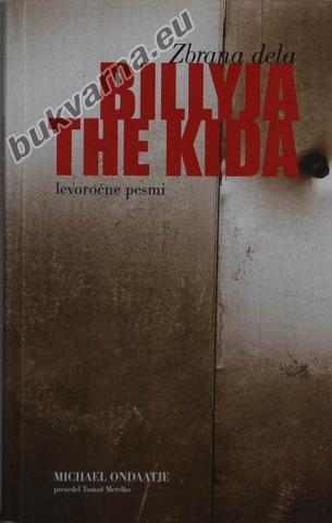 Zbrana dela Billyja the Kida: levoročne pesmi