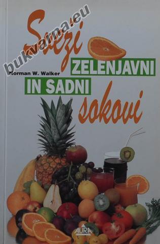 Sveži zelenjavni in sadni sokovi