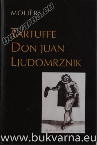 Tartuffe Don Juan Ljudomrznik