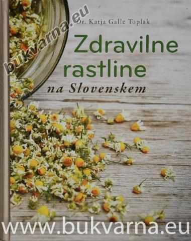 Zdravilne rastline na Slovenskem