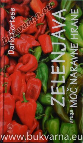 Zelenjava - druga moč hrane
