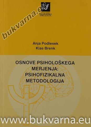 Osnove psihološkega merjenja psihofizikalna metodologija