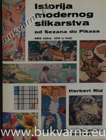 Istorija modernog slikarstva od Sezana do Pikasa
