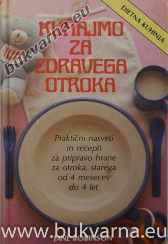 Kuhajmo za zdravega otroka