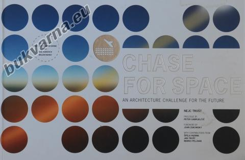 Chase for space