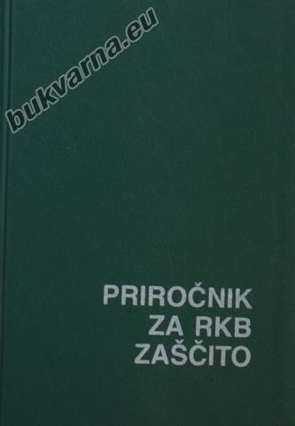 Priročnik za RKB zaščito