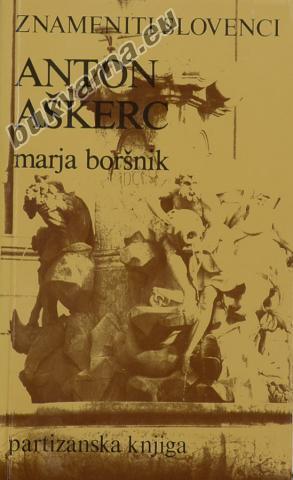 Znameniti Slovenci Anton Aškerc