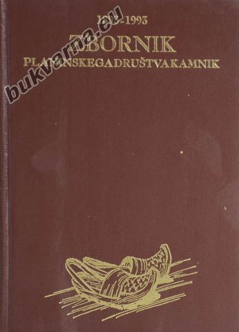 Zbornik planinskega društva Kamnik 1893-1993