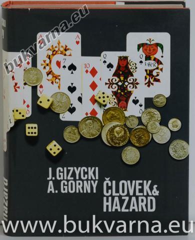 Človek & hazard