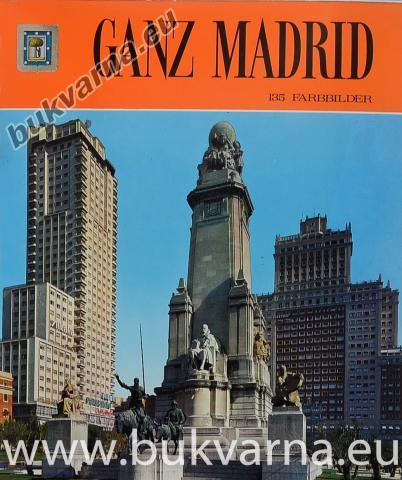 Ganz Madrid