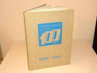 Zgodovina Predilnice Litija 1886-1986