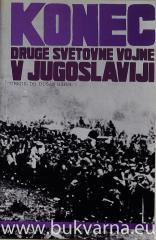 Konec druge svetovne vojne v Jugoslaviji
