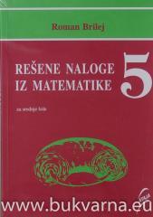 Rešene naloge iz matematike 5