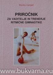 Priročnik za vaditelje in trenerje ritmične gimnastike