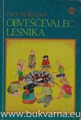 Obveščevalec Lesnika