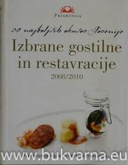 30 najboljših okusov Slovenije Izbrane gostilne in restavracije 2008/2010
