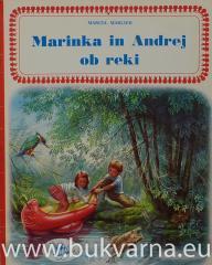 Marinka in Andrej ob reki