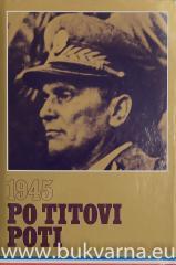 Po Titovi poti 1945