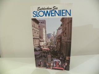 Entdecken Sie Slowenien